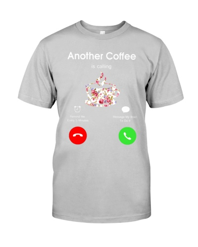 Another Coffee Is Calling