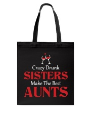 Crazy Drunk Sisters Tote Bag thumbnail