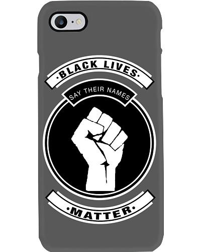 BLM-Say Their Names Phone Case