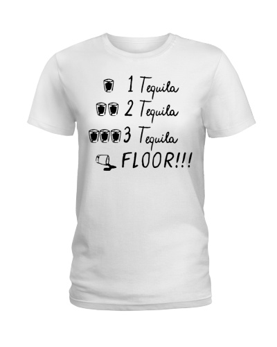 1 Tequila 2 Tequila 3 Tequila Floor T-Shirts Hoodi