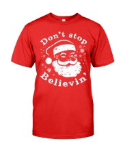 Don't Stop Believin Christmas T Shirts Hoodie Premium Fit Mens Tee thumbnail