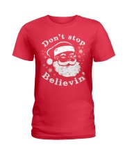 Don't Stop Believin Christmas T Shirts Hoodie Ladies T-Shirt thumbnail