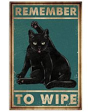 Cat Remember To Wipe Posters 11x17 Poster front