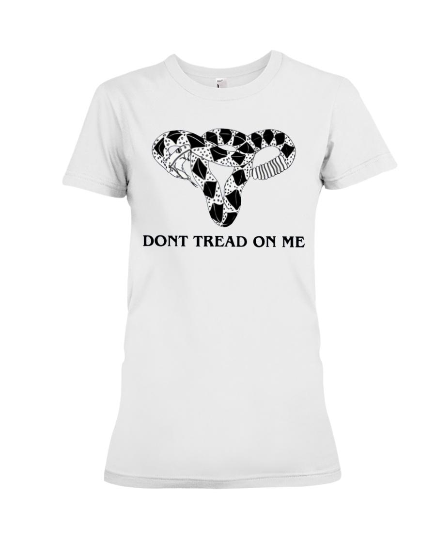 Don't Tread-On Me Uterus T-Shirts Hoodie Premium Fit Ladies Tee