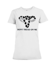 Don't Tread-On Me Uterus T-Shirts Hoodie Premium Fit Ladies Tee front