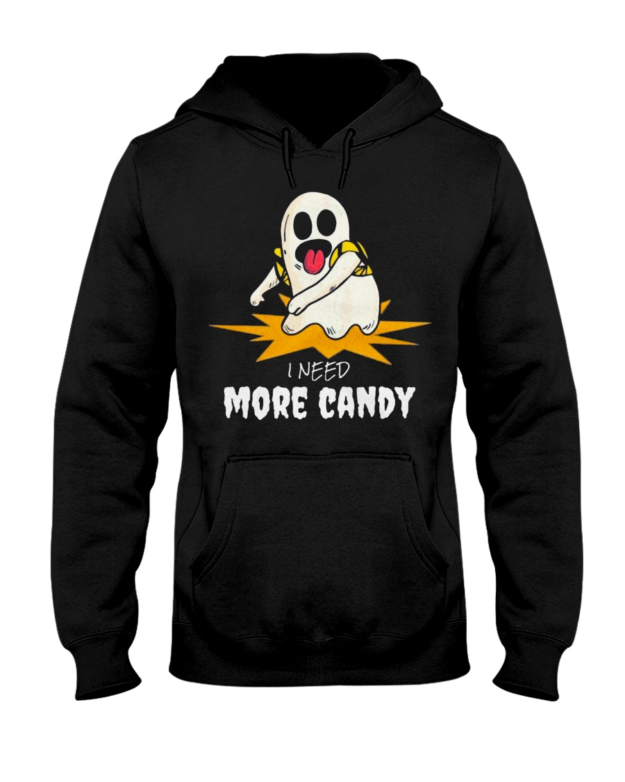 I Need More Candy Ghost T Shirts Halloween 2018 Hooded Sweatshirt