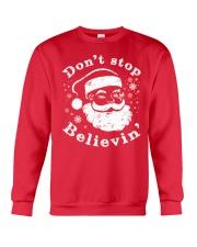Don't Stop Believin T-Shirts Christmas Shirts Crewneck Sweatshirt thumbnail