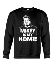 Mikey is my Homie T Shirt Hoodie Halloween 2018 Crewneck Sweatshirt thumbnail