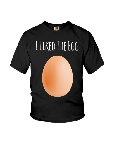 I LIKED THE EGG T Shirts Hoodie World Record Egg