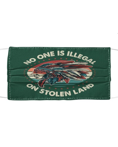 No One Is Illegal On Stolen Land Native American