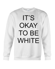 Kanoa Lloyd It's Okay To Be White T Shirts Hoodie Crewneck Sweatshirt thumbnail