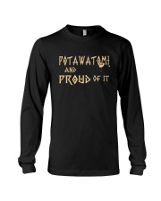 Potawatomi and proud of it Long Sleeve Tee thumbnail