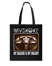 Mvskoke By Blood And By Heart Tote Bag thumbnail
