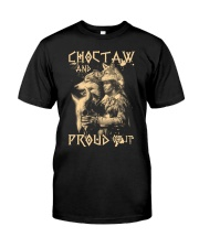 Proud to be Choctaw Classic T-Shirt front