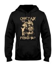 Proud to be Choctaw Hooded Sweatshirt thumbnail