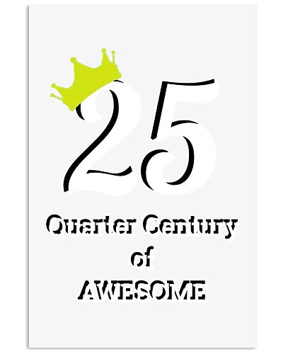 25th Birthday   Quarter Century of Awesome