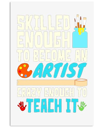 Art Teacher T  Skilled Enough Crazy Enough