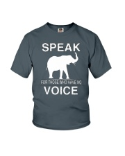 Speak for those who have no voice  Youth T-Shirt front