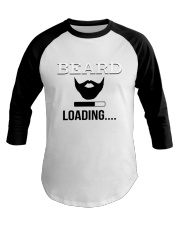 BEARD IS LOADING  Baseball Tee thumbnail
