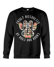 Easily Distracted By Dogs And Books - Animal Book Crewneck Sweatshirt thumbnail