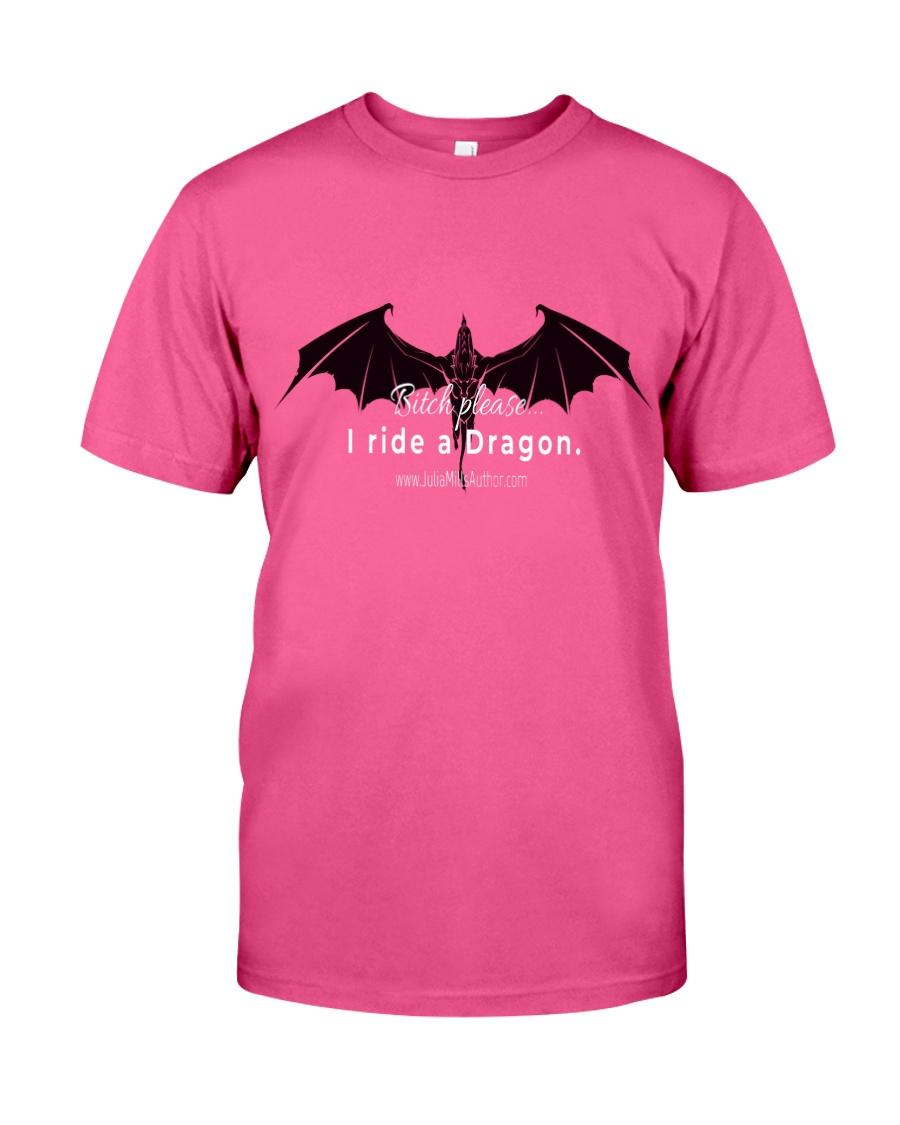 I Ride a Dragon Classic T-Shirt