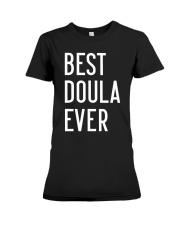 Best doula ever Premium Fit Ladies Tee front