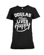Doulas make lives happy Premium Fit Ladies Tee front