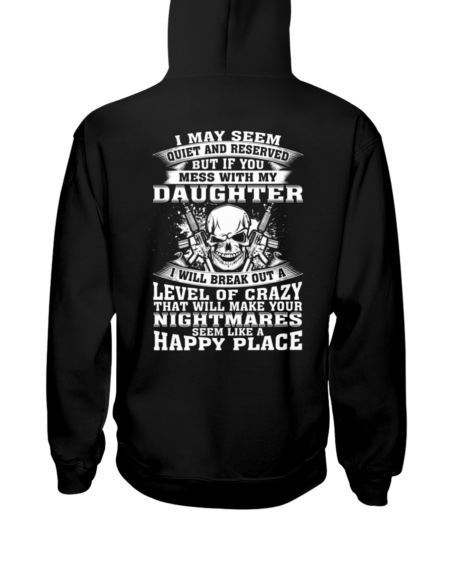 MESS WITH MY DAUGHTER Hooded Sweatshirt