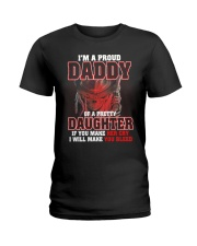 I'M PROUD DADDY OF PRETTY DAUGHTER Ladies T-Shirt thumbnail