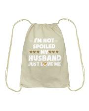 I'm Not Spoiled My Husband Just Loves Me Drawstring Bag thumbnail