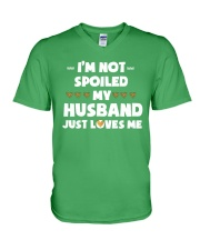 Im Not Spoiled My Husband Just Loves Me V-Neck T-Shirt front