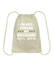 Im Not Spoiled My Husband Just Loves Me Drawstring Bag thumbnail