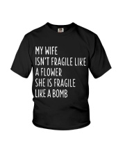 MY WIFE ISN'T FRAGILE Youth T-Shirt thumbnail