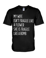 MY WIFE ISN'T FRAGILE V-Neck T-Shirt thumbnail