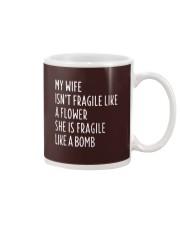 MY WIFE ISN'T FRAGILE Mug thumbnail