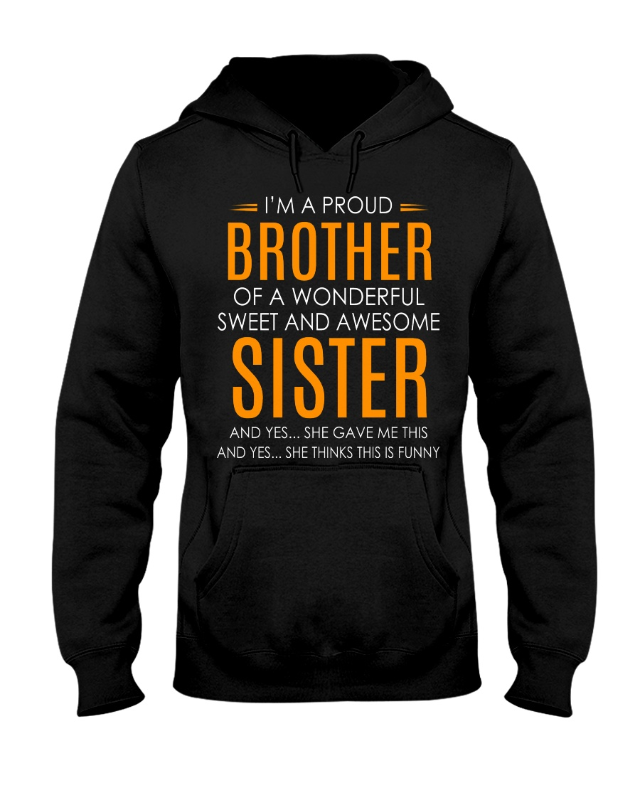 I'm Proud Brother Of Awesome Sister Hooded Sweatshirt