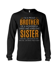 I'm Proud Brother Of Awesome Sister Long Sleeve Tee thumbnail
