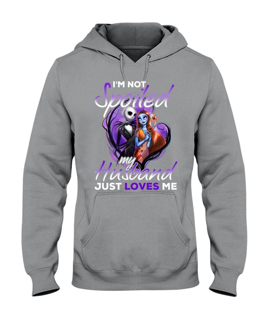 Im Not Spoiled My Husband Just Loves Me Hooded Sweatshirt