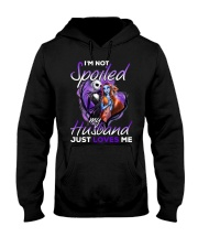 Im Not Spoiled My Husband Just Loves Me Hooded Sweatshirt thumbnail
