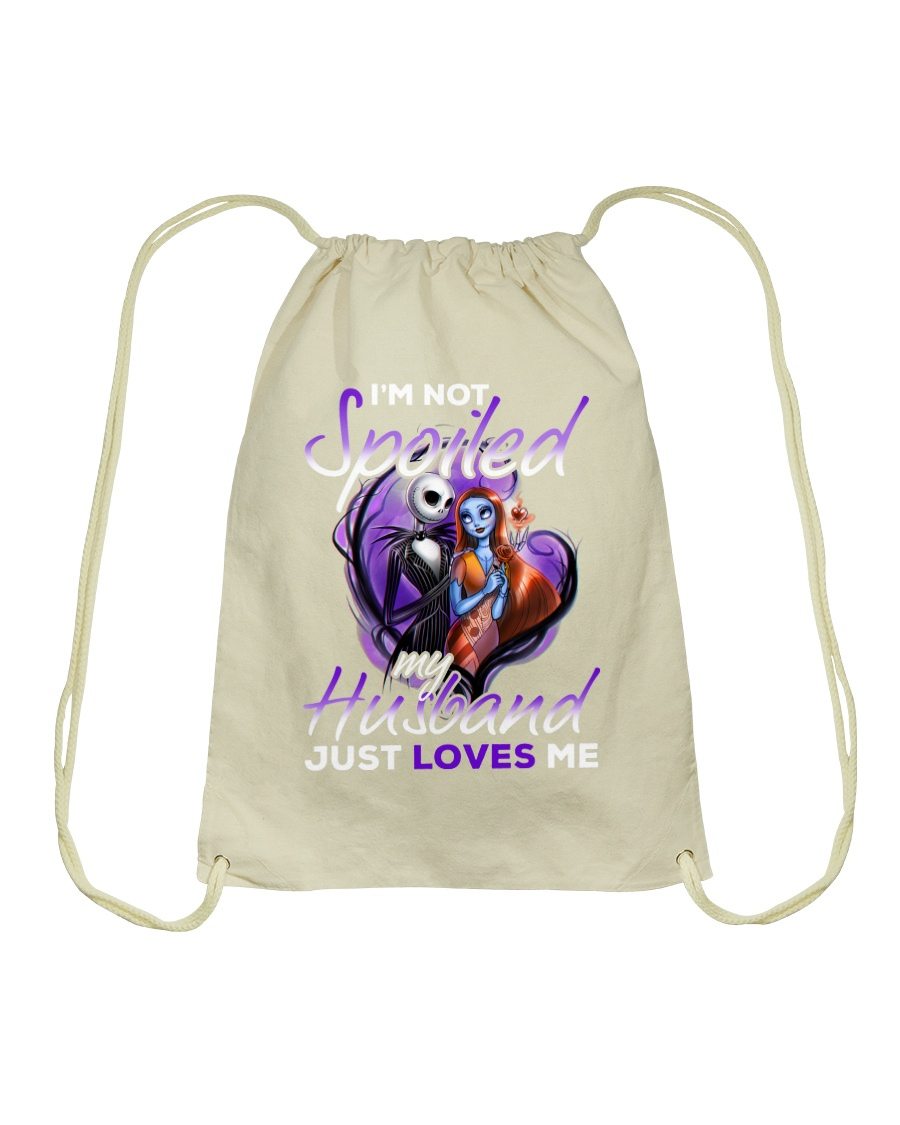 Im Not Spoiled My Husband Just Loves Me Drawstring Bag