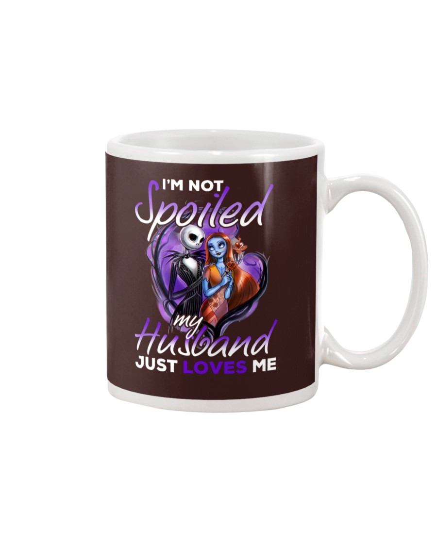 Im Not Spoiled My Husband Just Loves Me Mug