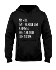 MY WIFE ISN'T FRAGILE Hooded Sweatshirt thumbnail