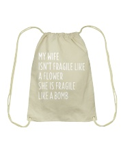 MY WIFE ISN'T FRAGILE Drawstring Bag thumbnail