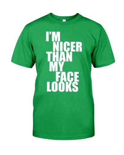 I AM NICER THAN MY FAKE LOOKS
