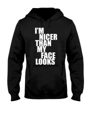 I AM NICER THAN MY FAKE LOOKS Hooded Sweatshirt thumbnail