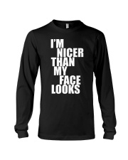 I AM NICER THAN MY FAKE LOOKS Long Sleeve Tee thumbnail
