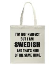 NOT PERFECT SWEDISH Tote Bag thumbnail