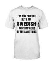 NOT PERFECT SWEDISH Classic T-Shirt thumbnail