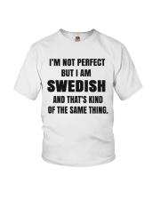 NOT PERFECT SWEDISH Youth T-Shirt thumbnail