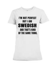 NOT PERFECT SWEDISH Premium Fit Ladies Tee thumbnail